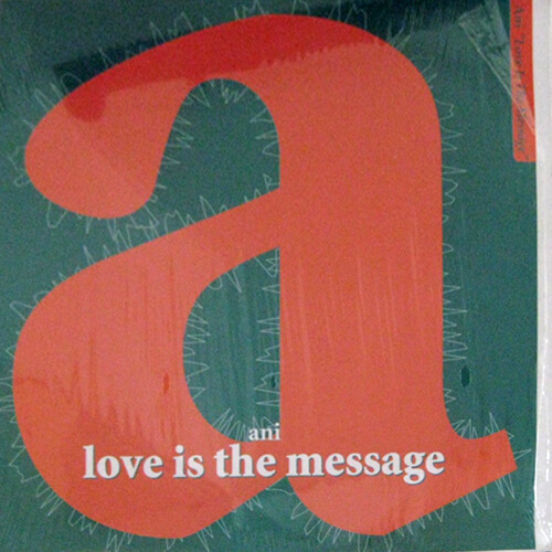 Love Is The Message (For Those Who Didn'...